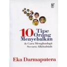 10 Tipe Orang Menyebalkan (Eka Darmaputera)